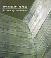Machines of the Mind: Sculpture by Lawrence Fane