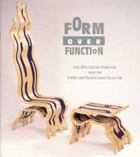 Form Over Function: Late 20th-Century Furniture from the Sydney and Frances Lewis Collection