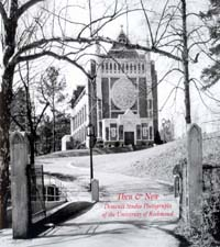 Then & Now: Dementi Studio Photographs of the University of Richmond